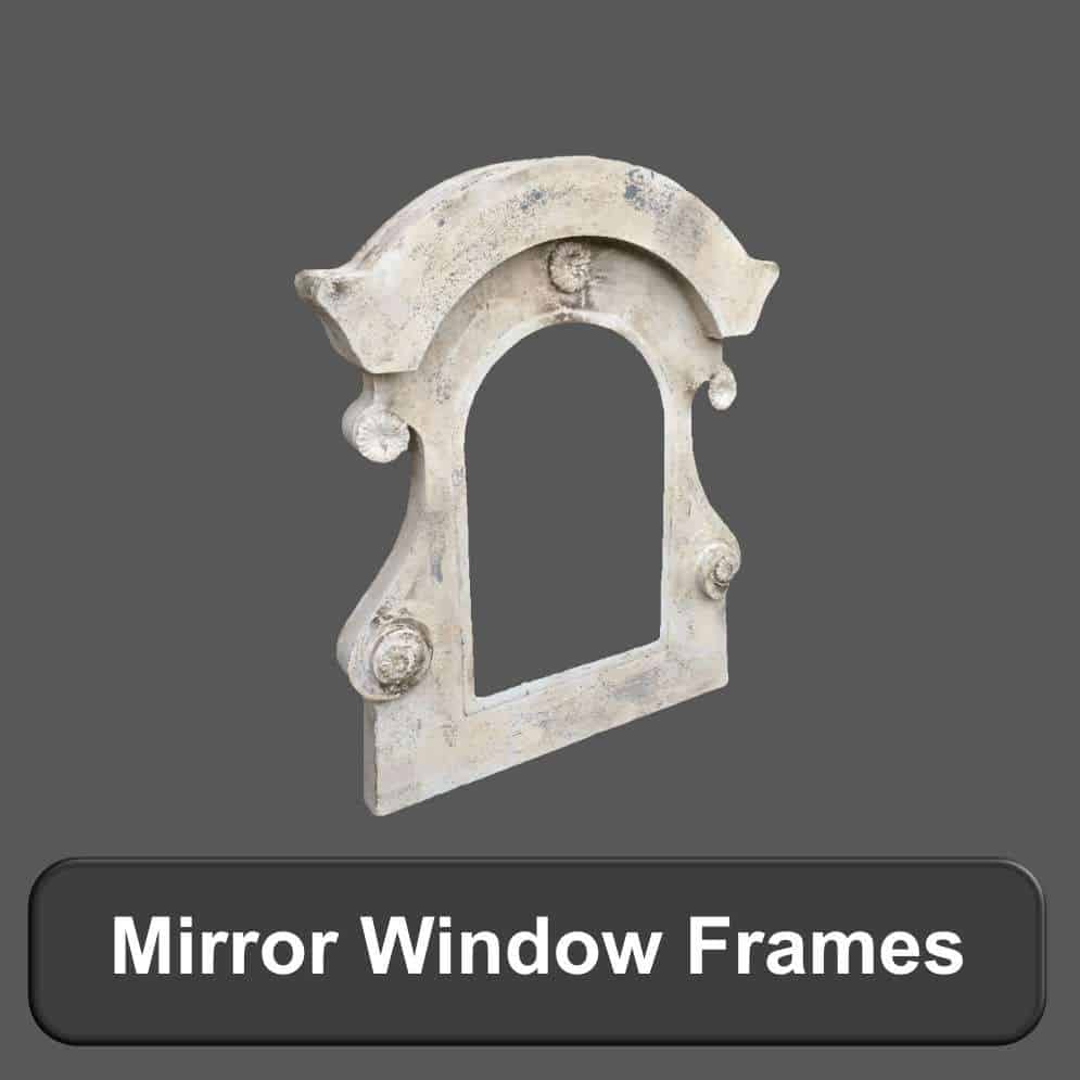 Mirror and Window Frames